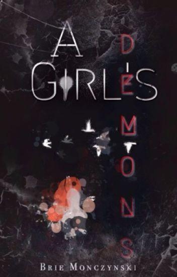 A Girl's Demons (A Naruto Fanfiction)