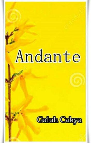 Andante (TAMAT)
