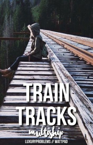 train tracks // multiship