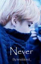 Never ➳ Park Jimin by knoblood_