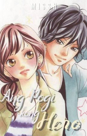 Ang Pogi kong Hero (APKG BOOK TWO) by _Miss_H_