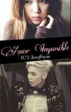 Amor Prohibido [JONGHYUN Y TU♥] by nereidasumbae