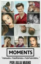 Moments | H.S | by ferreirastyles1D