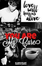 You Are My Cure by LarryLove_Sofi