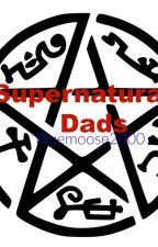 Supernatural Dads by BlueMoose2000