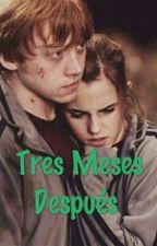 Tres Meses Después  by joshiferisreal1