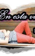 En esta vida no by LunaItzal
