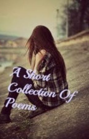 A Collection Of Poems by JadeLloyd94