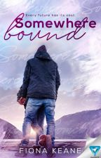 Foundlings Series: Somewhere Bound (Book Three of Three) by fionakeane