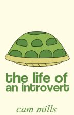 The Life of an Introvert by Poodlesaurus