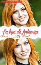 La hija de Artemisa. {COMPLETA} by CarrieHerondale