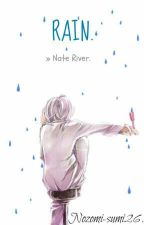 Rain. ➡ Nate River. by Nozomi-Sumi26