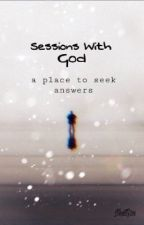 Sessions With God by NextG3n