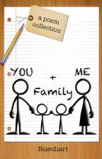 You + Me = Family by Ruechari