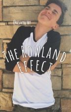 The Rowland Effect by hesmyhubby