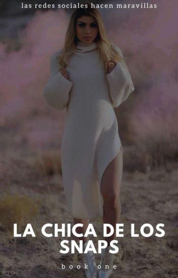 La chica de los Snaps | Juanpa Zurita | ✓.