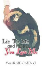 Lie To Me and Tell Me You Love Me [Shizaya] (OneShot) by YourRedHairedDevil
