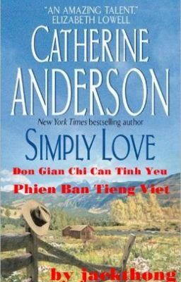 Đơn Giản Chỉ Cần Tình Yêu - Bản dịch tiếng Việt - Catherine Anderson