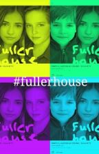 Which Girl?(fuller House Fanfic) by Midnight_Fairy101