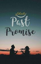 Past Promise by FikaLiv