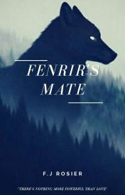 Fenrir's Mate by HarleyQuinnPool