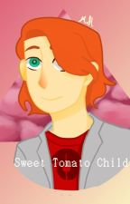 Sweet Tomato Child (Nathanael X Reader) by MaiaHonl
