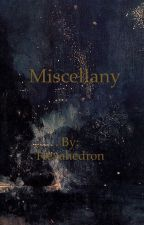 Miscellany by Hexaedron