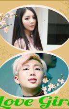 Love Girl (Namjoon Love Story) by asmphi