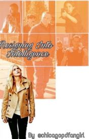 Resigning into intelligence  by chicagopdfangirl