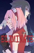 Eliminate |SasuSaku| by Eris_Rain