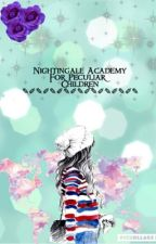 Nightingale Academy For Peculiar Children {completed} by perksofPeculir