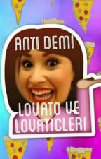 Anti Demi Lovato Ve Lovaticleri by kocagotludemi