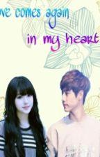 [FF GOT7]LOVE COMES AGAIN IN MY HEART by shinraekyung01