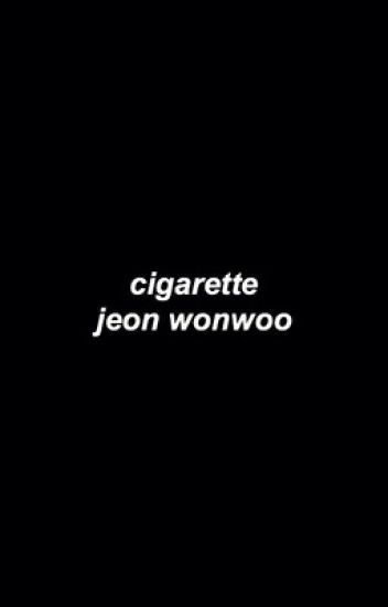 cigarette. wonwoo