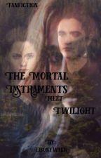 The Mortal Instruments meets Twilight by Ebonywalk