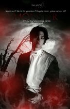 Monster |Baekhyun|✓ by Bbaekkie04