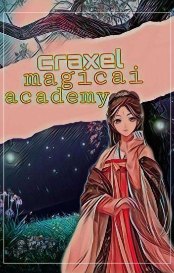 Craxel Magicai Academy: The Lost Elemental Legendary Princess