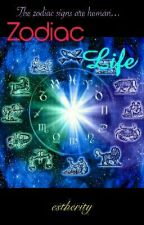 Zodiac Life by esther_ity