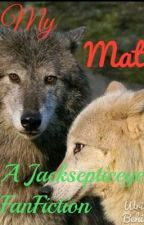 My Mate; A Jacksepticeye Wolf Story  by CrazyPenguin424