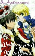 Wedding In A Other World. by Angelicpowerrune