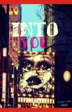 Into You by sayapwaktu