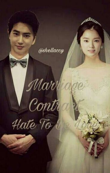 marriage contract hate to be love