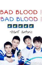 BAD BLOOD  by bankpongstrn