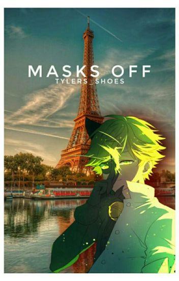 Masks Off [Ladybug X Chat Noir]