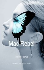 Mac Rebeli [a fairy tale] by WriterKellie