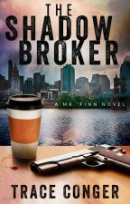 The Shadow Broker by TraceConger