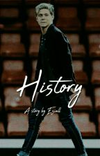 History [Niall Horan] by Eziall