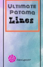 ULTIMATE PATAMA Lines       (FINISHED) by joselgenar