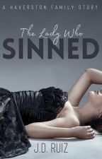 The Lady Who Sinned (Haverston Family #3) by greenwriter