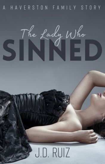 The Lady Who Sinned (Haverston Family #3)